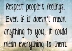 Respect Feelings